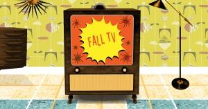 fall tv