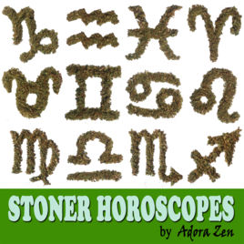 Stoner Horoscopes