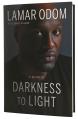 Darkness to Light by Lamar Odom